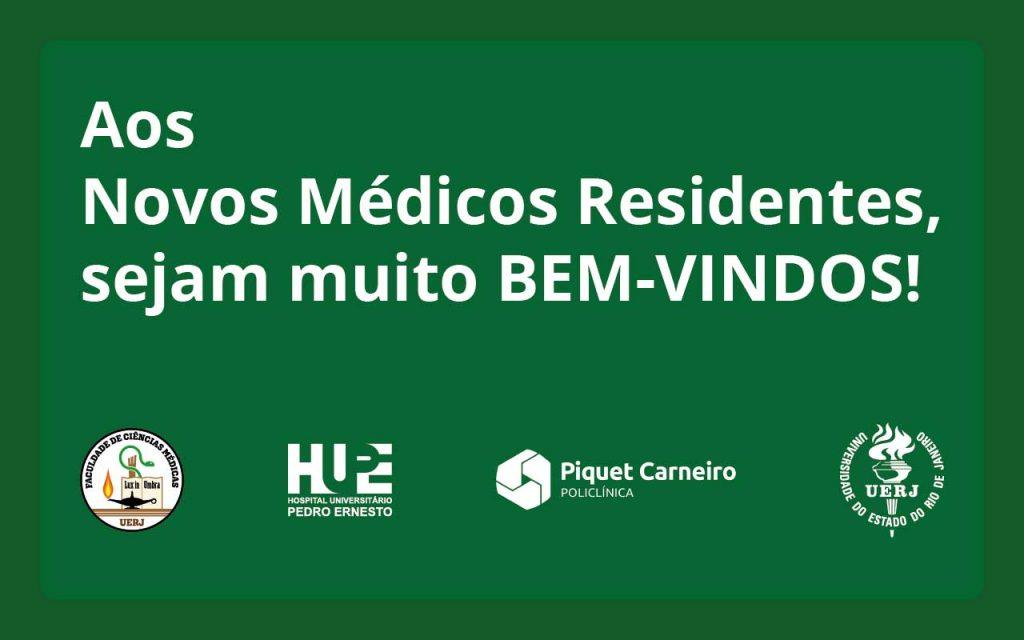 Aos Novos Médicos Residentes 2021, sejam muito BEM-VINDOS!